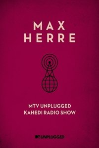 MTV Unplugged KAHEDI Radio Show