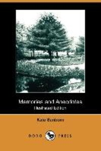 Memories and Anecdotes (Illustrated Edition) (Dodo Press)