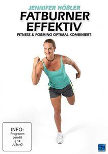 Jennifer Hößler - Fatburner effektiv - Fitness und Forming optim