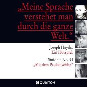 """Joseph Haydn - Ein Hörspiel / Sinfonie No. 94 """"Mit dem Paukensch"""