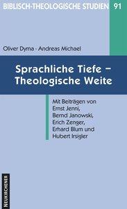Sprachliche Tiefe - Theologische Weite