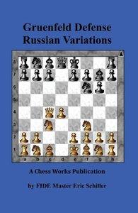 Gruenfeld Defense Russian Variations