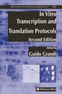 In Vitro Transcription and Translation Protocols