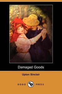 Damaged Goods (Dodo Press)