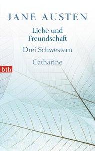 Liebe und Freundschaft, Drei Schwestern, Catharine