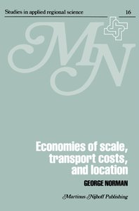 Economies of Scale, Transport Costs and Location