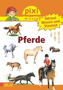 Pixi Wissen, Band 54: VE 5 100 mal Wissen und Staunen: Pferde