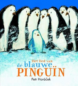 Het lied van de blauwe pinguïn / druk 1