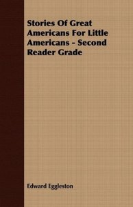 Stories of Great Americans for Little Americans - Second Reader