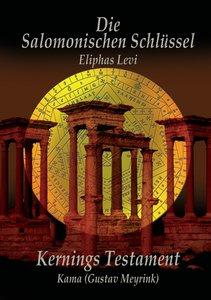 Eliphas Levi Die Salomonischen Schlüssel und Kernings Testament