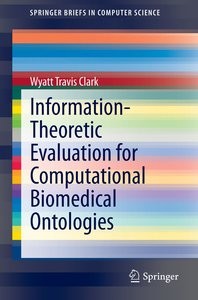 Information-Theoretic Evaluation for Computational Biomedical On