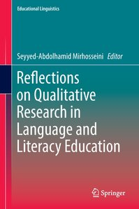 Reflections on Qualitative Research in Language and Literacy Edu