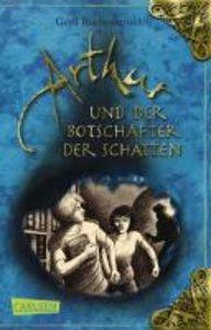 Arthur 02: Arthur und der Botschafter der Schatten