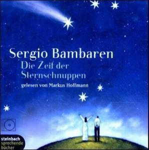 Die Zeit der Sternschnuppe. 2 CDs