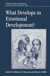 What Develops in Emotional Development?