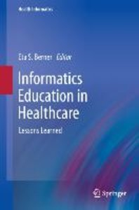 Informatics Education in Healthcare