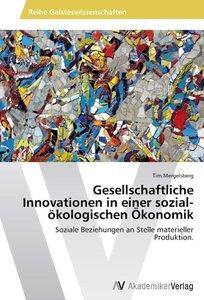 Gesellschaftliche Innovationen in einer sozial-ökologischen Ökon