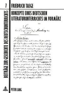 Konzepte eines deutschen Literaturunterrichts im Vormärz