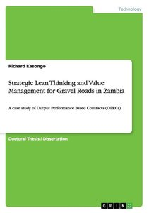 Strategic Lean Thinking and Value Management for Gravel Roads in