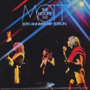 Mott The Hoople Live-Thirtieth Anniversary Edition