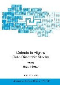 Defects in HIgh-k Gate Dielectric Stacks
