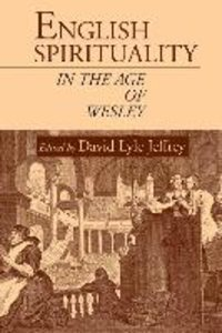 English Spirituality in the Age of Wesley