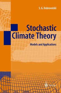 Stochastic Climate Theory