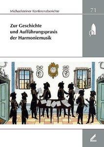 Zur Geschichte und Aufführungspraxis der Harmoniemusik