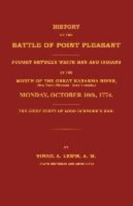 History of the Battle of Point Pleasant Fought Between White Men