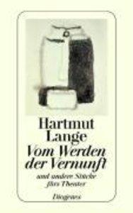 Vom Werden der Vernunft und andere Stücke fürs Theater 1960 - 19