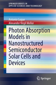 Photon Absorption Models in Nanostructured Semiconductor Solar C
