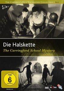 Die Halskette (Carringford School Mystery,1958)
