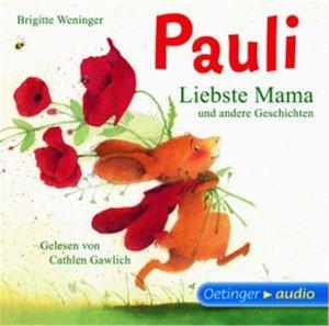 Pauli-Liebste Mama Und Ander