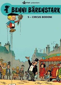 Benni Bärenstark 05. Circus Bodoni