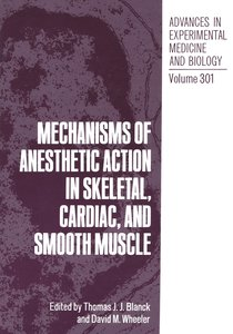 Mechanisms of Anesthetic Action in Skeletal, Cardiac, and Smooth