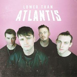 Lower Than Atlantis (Deluxe)