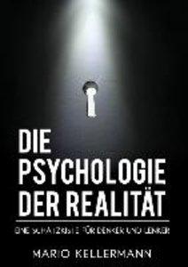Die Psychologie der Realität