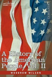 A History of the American People - in five volumes, Vol. II