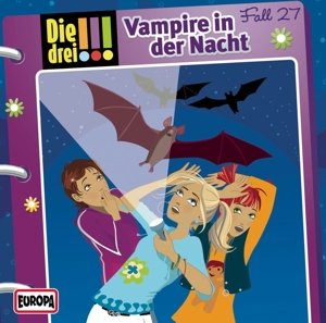 Die drei !!! 27: Vampire in der Nacht (Ausrufezeichen)