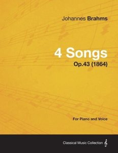 4 Songs - For Piano and Voice Op.43 (1864)
