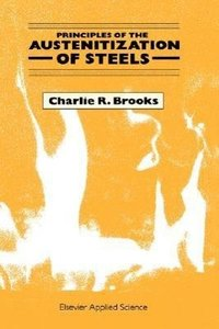 Principles of the Austenitization of Steels