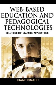 Web-Based Education and Pedagogical Technologies: Solutions for