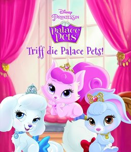 Disney Palace Pets - Triff die Palace Pets!