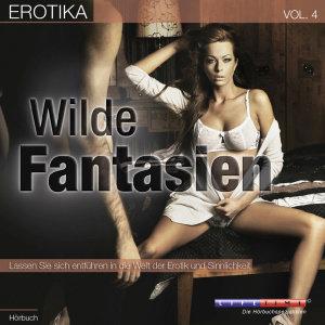 Erotika-Wilde Fantasien-Vol.4
