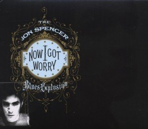 Now I Got Worry (Remastered & Expanded)