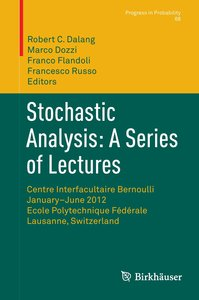 Stochastic Analysis: A Series of Lectures