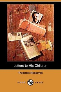 Letters to His Children (Dodo Press)