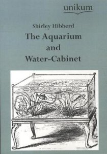 The Aquarium and Water-Cabinet