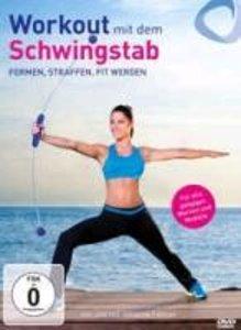 Workout mit dem Schwingstab - formen, straffen, fit werden