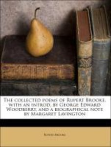 The collected poems of Rupert Brooke, with an introd. by George